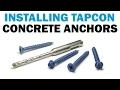 How to Install Tapcon Masonry Concrete Screws | Fasteners 101