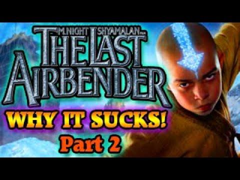 Why The Last Airbender Still Sucks! (Part 2) - YouTubeThe Last Airbender 2 Movie