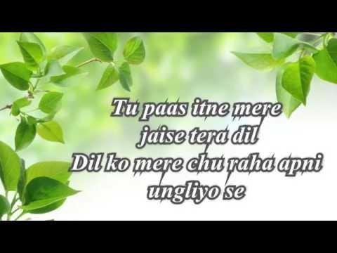 Whatsapp_status_lyrics_video  Tu pass itne mere jeise tera dil,Dil ko mere chu rha apni ungliyo se 