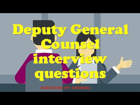 Deputy General Counsel interview questions