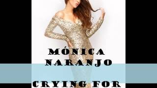Mónica Naranjo ft Brian Cross - Crying for heaven (HQ)