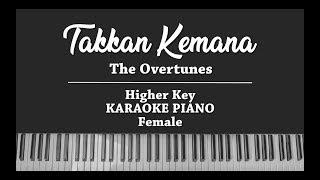 Takkan Kemana (FEMALE KARAOKE PIANO COVER) The Overtunes