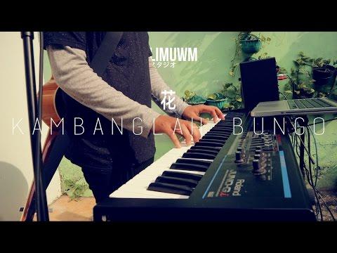 Kambanglah Bungo - Fandiprinanda Cover