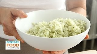 Cilantro-lime Rice - Everyday Food With Sarah Carey