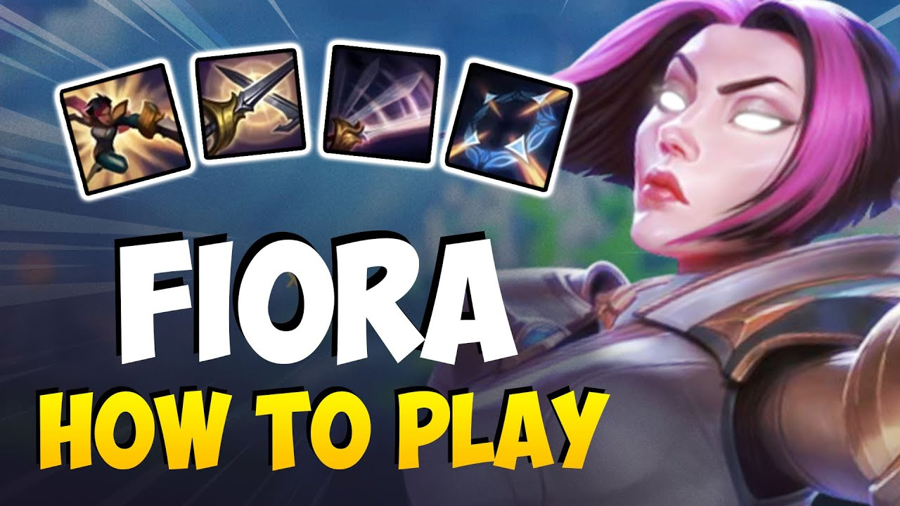 How To Play Fiora Top For Beginners Fiora Guide Season 11 League Of Legends Youtube
