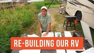 Re-Building Our RV | RVLOVE's Ultimate RV Makeover (Ep 4) | DIY RV Renovation