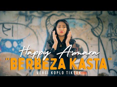Happy Asmara – Berbeza Kasta