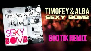 Timofey & Alba - Sexy Bomb (Preview)