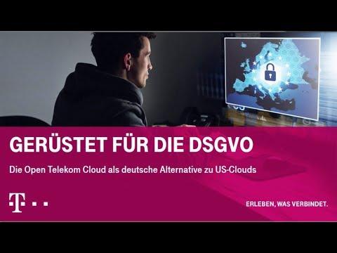 Gerüstet für die DSGVO. Die Open Telekom Cloud als deutsche Alternative zu US-Clouds.