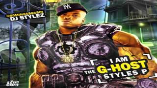Styles P - Hardest You Ever Seen - Lyrics (Free To I Am The G-Host Styles P Mixtape)