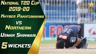 Usman Shinwari 5 Wickets Against Northern | KPK vs Northern | National T20 Cup 2019-20