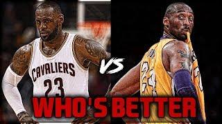 Kobe Bryant vs LeBron James - WHO IS BETTER?!