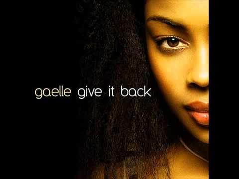 Gaelle   Give It Back Original Version HQ