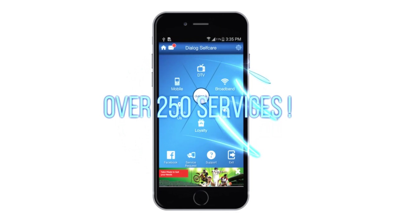 Download the Dialog Self Care App and manage more than 250 Dialog services  on your Mobile