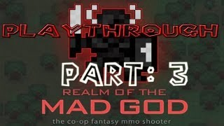 Realm of the Mad God Walkthrough: Part 3 - (PC / Playthrough / Gameplay)