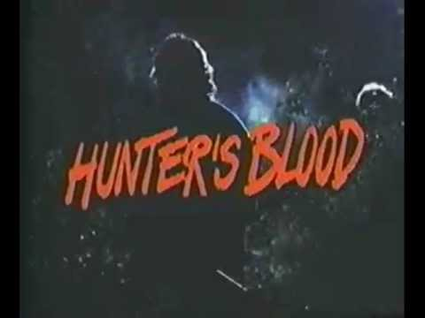 Hunter's Blood [1986] Official Trailer