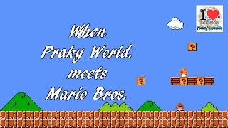 When Praky World meets Mario Bros | Funny | Viral Video