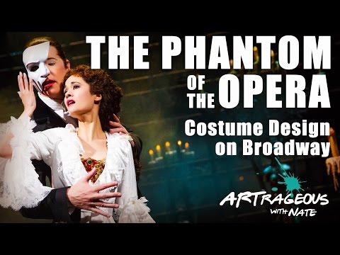 The Phantom of the Opera: Costume Design on Broadway