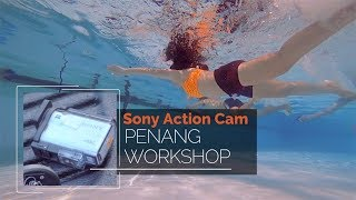 Sony Action Cam Workshop in Pe…