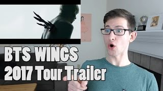 2017 BTS LIVE TRILOGY EPISODE III THE WINGS TOUR TRAILER Reaction