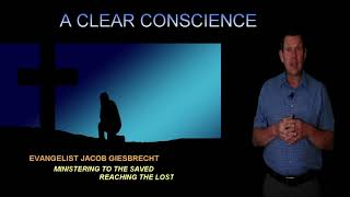 Confirmations of Salvation-A Clear Conscience