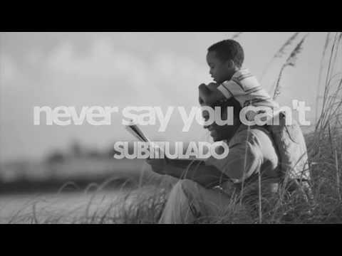 Feliz Día del Padre. Never say you can´t. Nunca Digas que No Puedes. Bruno Mars. Español