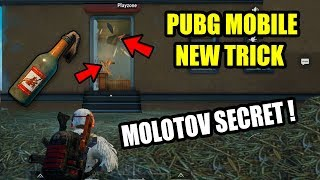 Only 0.5% People Know About This TRICK PUBG MOBILE Molotov Cocktail NEW SECRET TRICK !