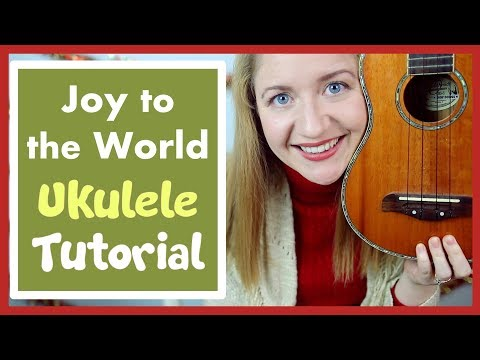 Joy To The World (EASY CHRISTMAS UKULELE TUTORIAL)