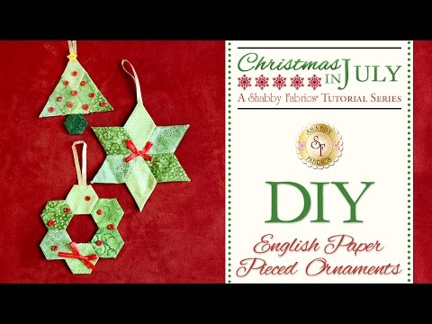 DIY English Paper Pieced Ornaments | a Shabby Fabrics Craft Sewing Tutorial