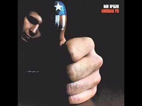 American Pie- Don McLean