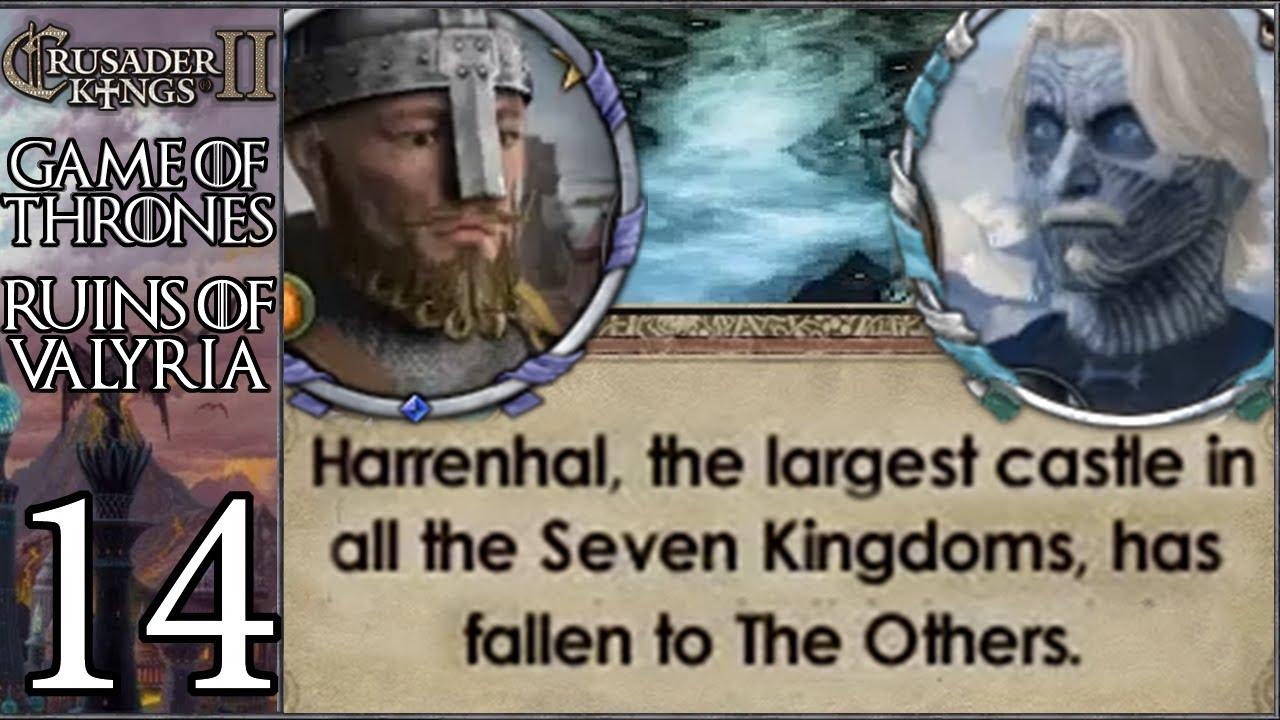 CK2 Game of Thrones: Ruins of Valyria #14 - Westeros Freezes, Summer  Islands Burn (Series B)
