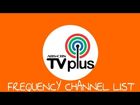 Abs Cbn Tv Plus Frequency Channel List Youtube