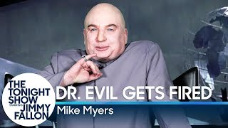 Dr. Evil Gets Fired from Trump's Cabinet
