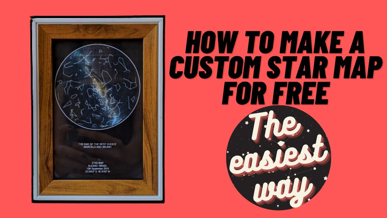 Download HOW TO MAKE A CUSTOM STAR MAP FOR FREE!   THE NIGHT SKY - PT-BR