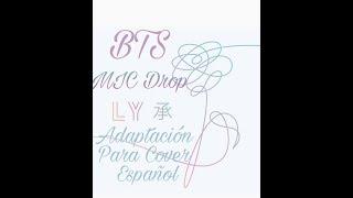 BTS - MIC DROP ( ADAPTACION PARA COVER ESPAÑOL )
