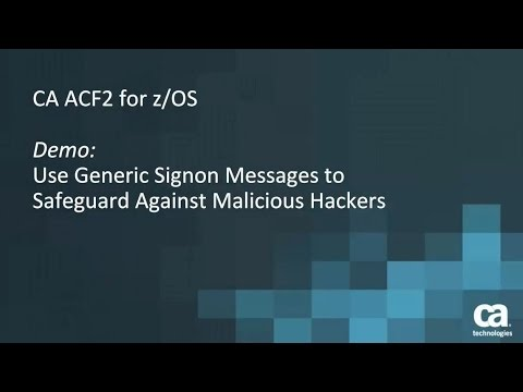 CA ACF2™ for z/OS: Enable Generic Signon Messaging