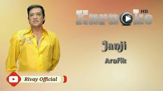 Karaoke Arafik - Janji