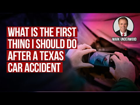 What is the first thing I should do after a Texas car accident?