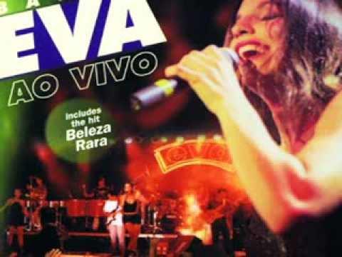 03 Beleza Rara - Banda Eva Ao Vivo - Ivete Sangalo