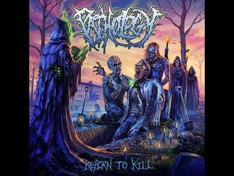 "Pathology announced new album ""Reborn To Kill"" tracklist/art and summer tour..!"