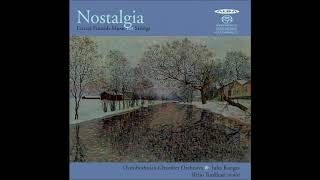 Nostalgia - Finnish lyrical music for string orchestra, conducted by Juha