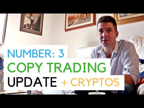 Copy Trading Update - Etoro + Cryptos + Peer Financing on Bitfinnex