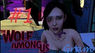 The Wolf Among Us  Episode 1 : Faith /Волк среди нас Эпизод 1: Вера