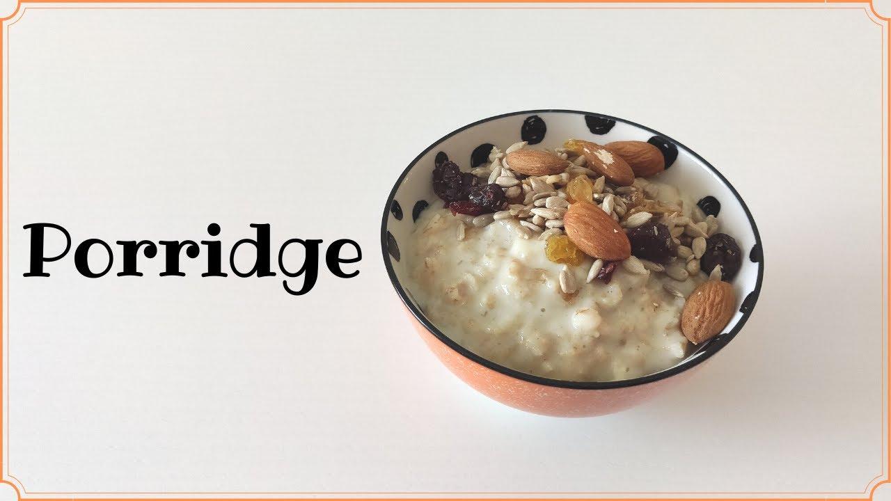 Come fare il Porridge - Zuppa d'avena - ricetta facile