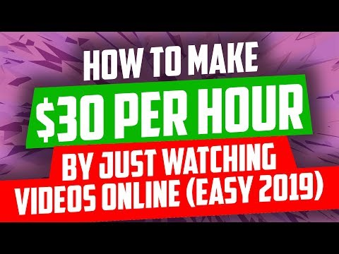 How To Make $30 Per Hour By Just Watching Videos Online (Easy 2019)