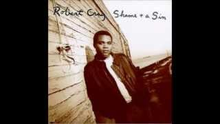 Robert Cray - Shame And Sin-Stay Go-HQ