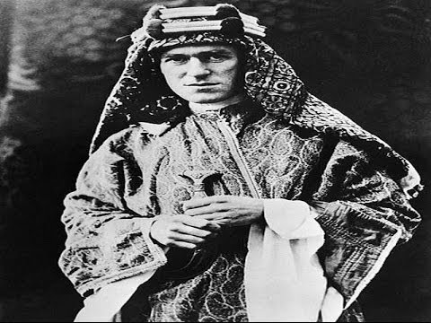 Lawrence Of Arabia - British Nemesis Of The Ottoman Empire
