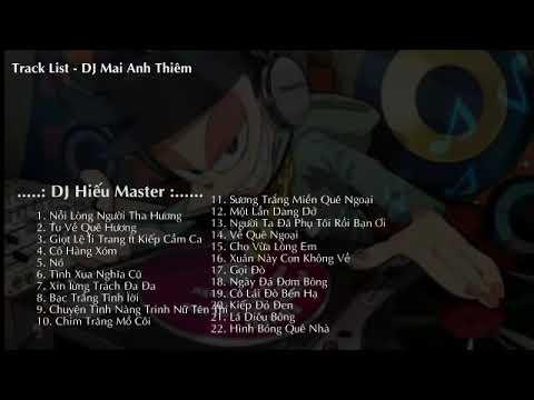 Những ca khúc nhạc trữ tình remix hay nhất - Sến DJ