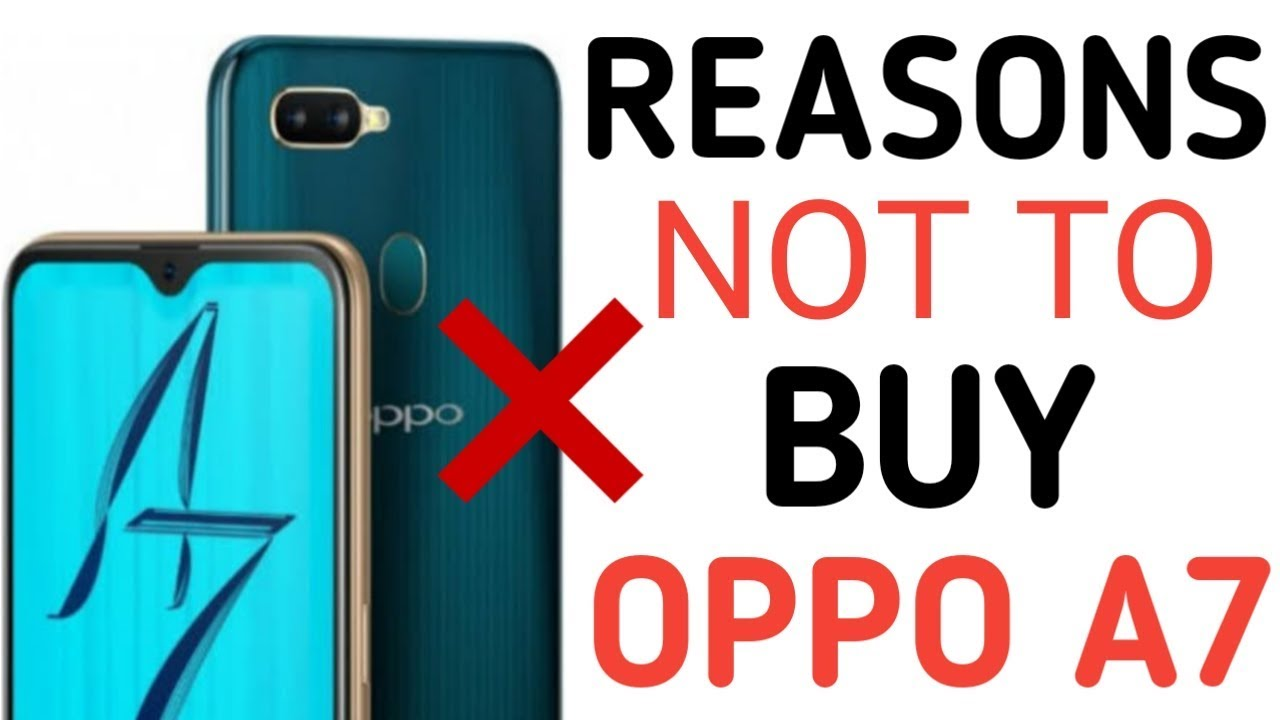 Reasons Not To Buy Oppo A7 | 8 Problems With Oppo A7 [Hindi]