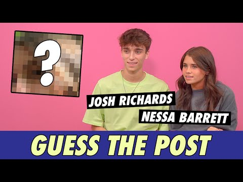 Josh Richards vs. Nessa Barrett - Guess The Post